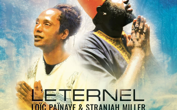 L'Éternel Loïc Païnaye & Stranjah Miller
